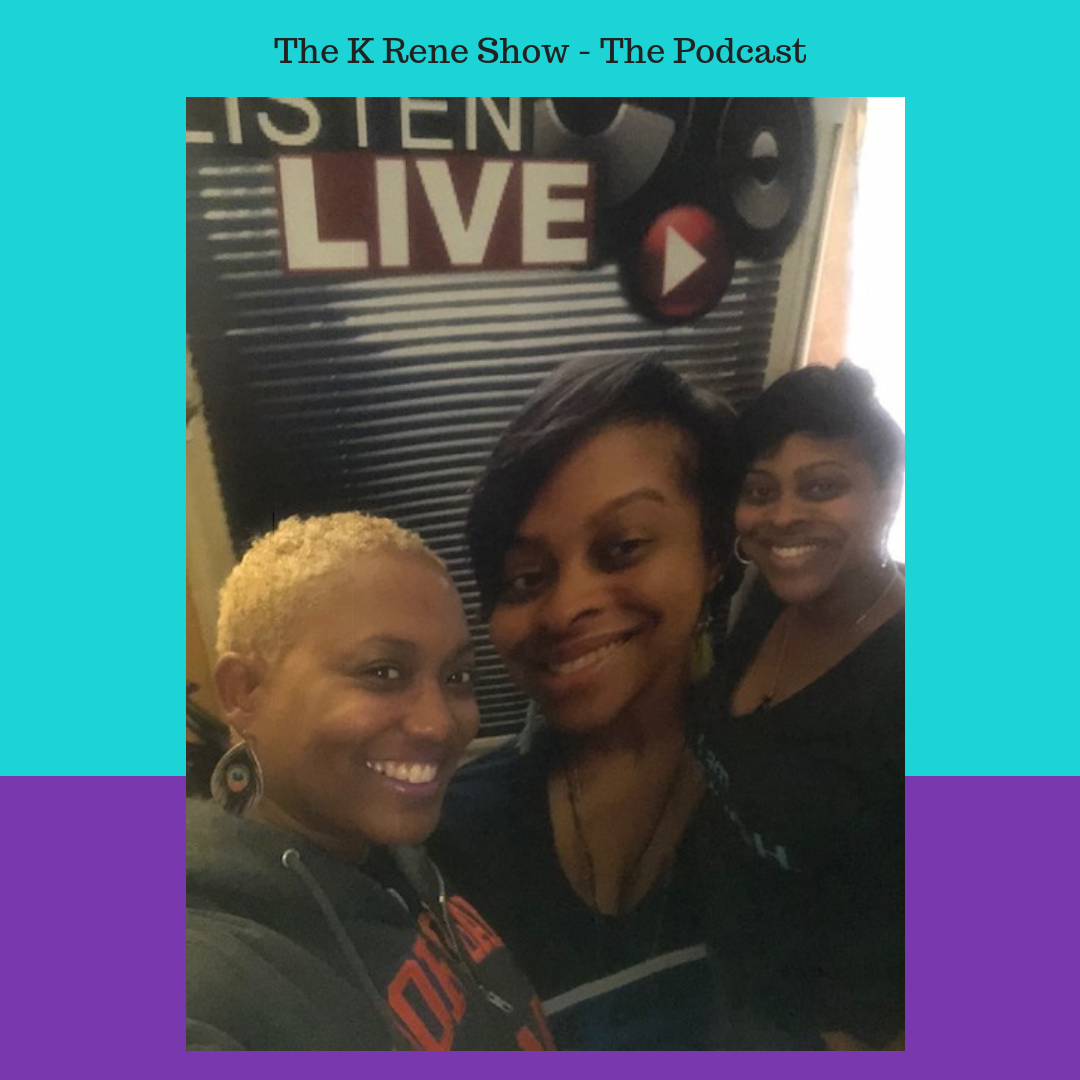 K Rene Show Podcast with Lolita and K Rene.png