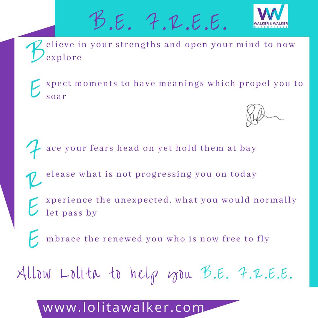WALKER & WALKER ENTERPRISES BE FREE CREED