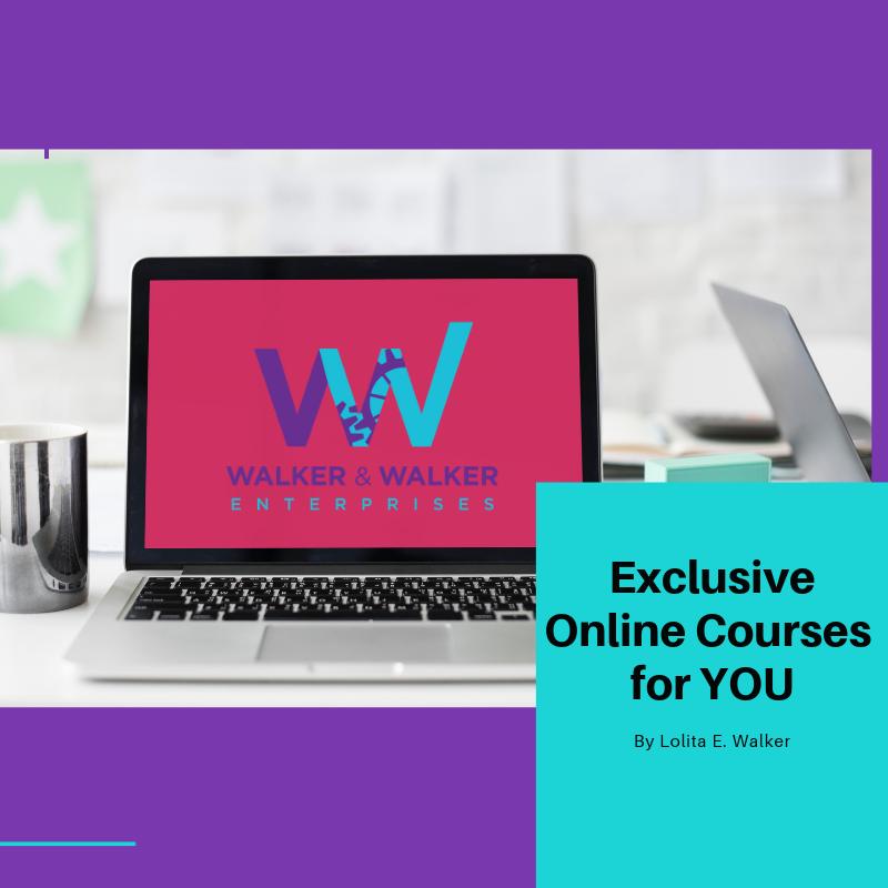 exclusive online classes with lolita e. walker of walker & walker enterprises.png