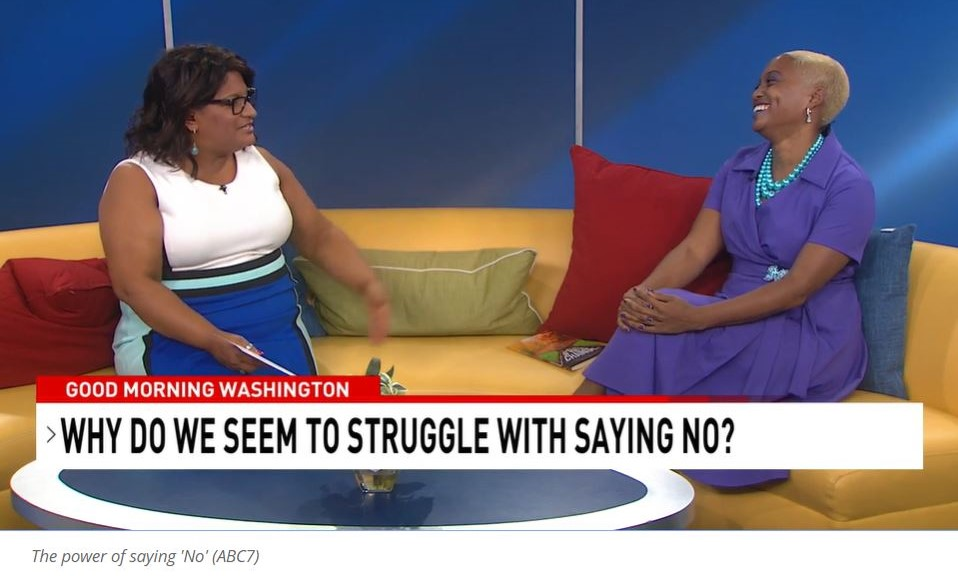 The Power of the Word No with Lolita E. Walker of Walker & Walker Enterprises with Julie Wright of WJLA Good Morning Washington