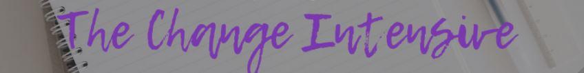 The Change Intensive Banner.JPG
