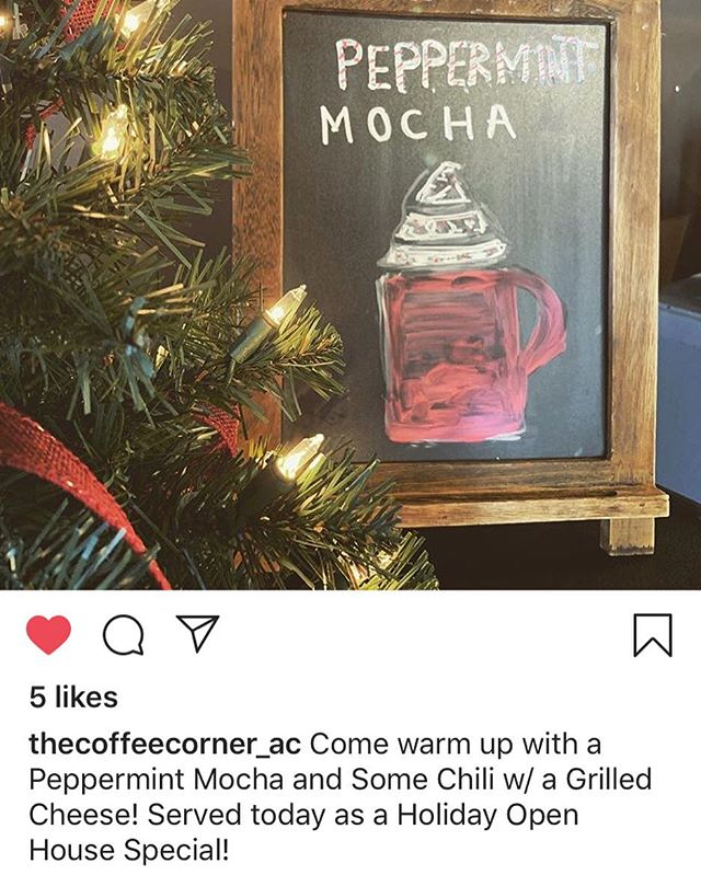 Today is OPEN HOUSE! And @thecoffeecorner_ac is OPEN ☕️ enjoy some of their delicious specialty drinks or a bowl of chili today! #mainstreetac #downtown #holidayopenhouse