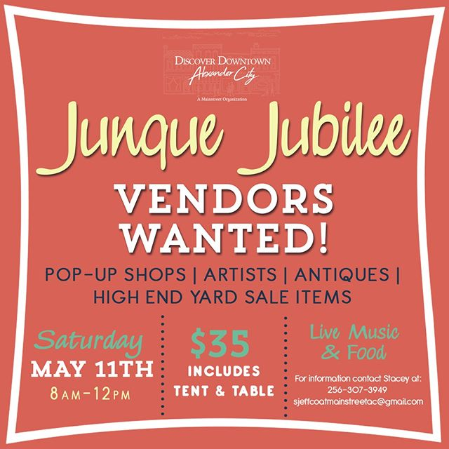 Come shop for Mom for Mother's Day! This is going to be such a fun event! #mainstreet #alexcity #alexandercity #junquejubilee #vendorswanted #artist #popupshops #antiques #downtown #downtownalexcity #smalltown #alabama