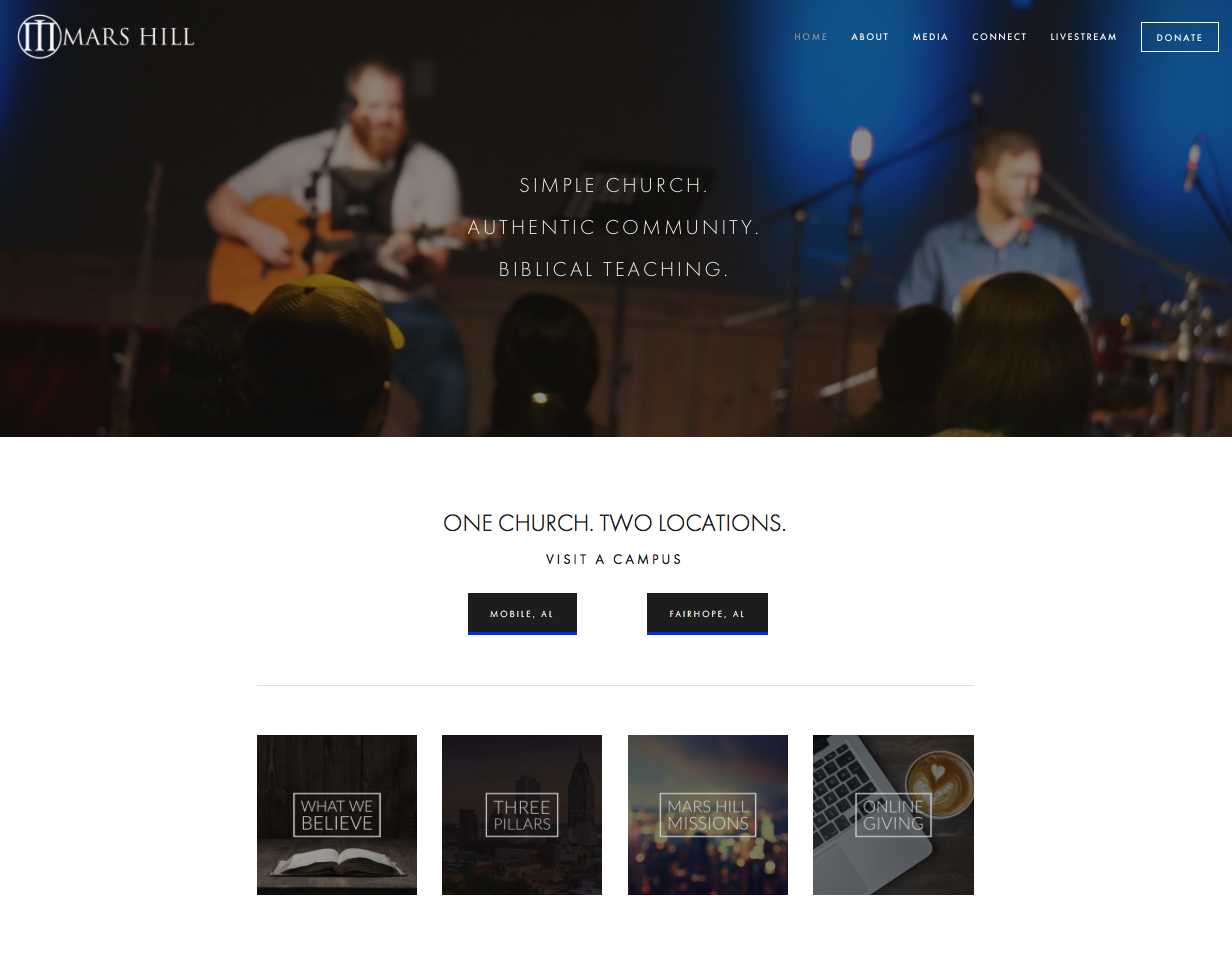 NEW MARS HILL SITE - We were able to remove about 85% of the words, reword the important stuff so it was clear and to the point. We laid out their site in a more simple, easy to use format that allowed visitors to quickly find information about attending a service, listening to sermons, or donating online.