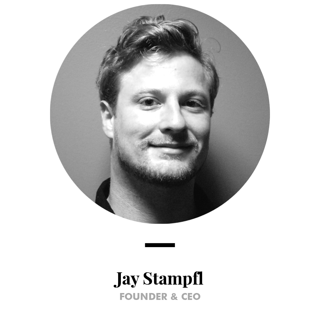 Jay Stampfl, Founder & CEO