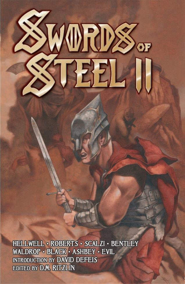 SWORDS OF STEEL II - The Swordsmen of Steel return! Attacking once more now with twice as much strength, the most epic practitioners of the heavy metal arts fill another volume with tales of terror and heroic adventure. Swords of Steel II features stories by such artists as E.C. Hellwell (MANILLA ROAD), Byron Roberts (BAL-SAGOTH), Mike Scalzi (SLOUGH FEG) and Howie Bentley (CAULDRON BORN). A total of eight stories (each accompanied by an illustration) are contained herein, as well as two poems and an essay by David C. Smith (author of the Red Sonja and Oron novels). Don't read this book unless you have nerves of STEEL!Contents: Introduction: Where the Lifestream Touches Eternity by David DeFeis (VIRGIN STEELE)