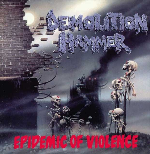 Demolition Hammer - Epidemic of Violence.jpg