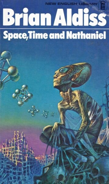 Brian Aldiss - Space, Time and Nathaniel.jpg