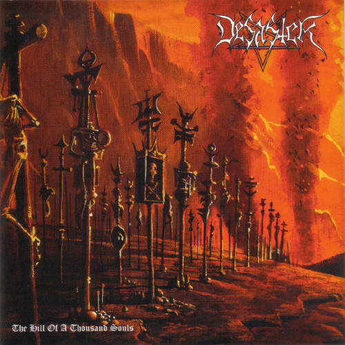 Desaster - The Hill of a Thousand Souls.jpg