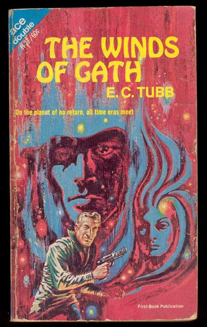 The original publication of  The Winds of Gath  as an Ace Double.