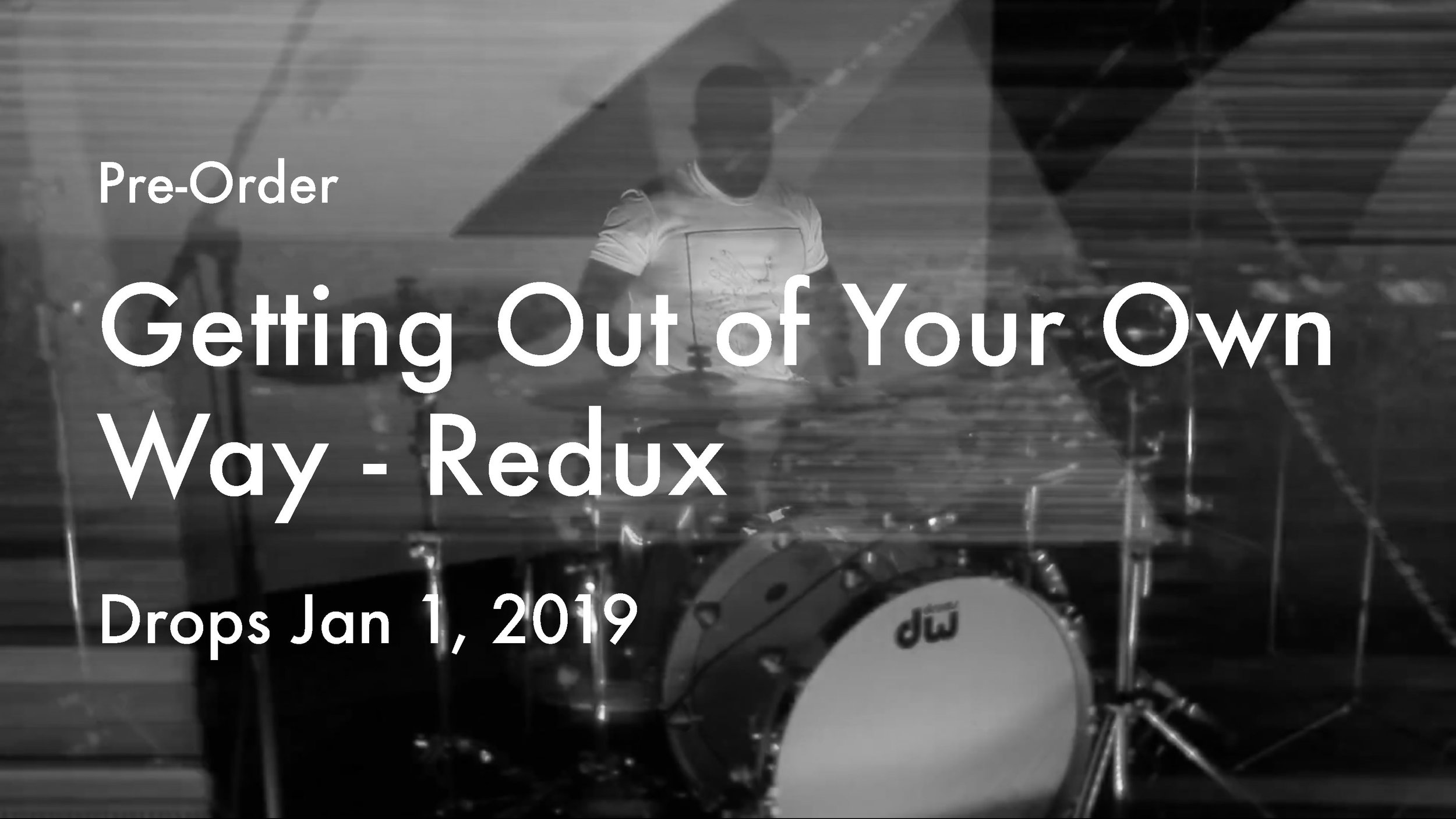 Getting Out of Your Own Way - reduxPre-order HERE! -