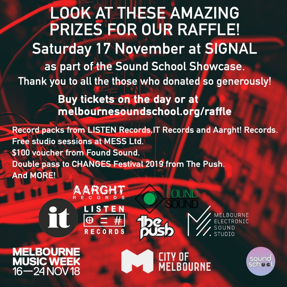 Sound School is fundraising for its huge 2019 program. We need your support! - Buy raffle tickets online for our raffle being drawn at our Melbourne Music Week showcase this Saturday, 17 November. All proceeds go directly to Sound School. We are a small team running a big program on a tiny budget - every contribution helps <31 ticket for $5, 3 for $10, or 10 for $25 :)