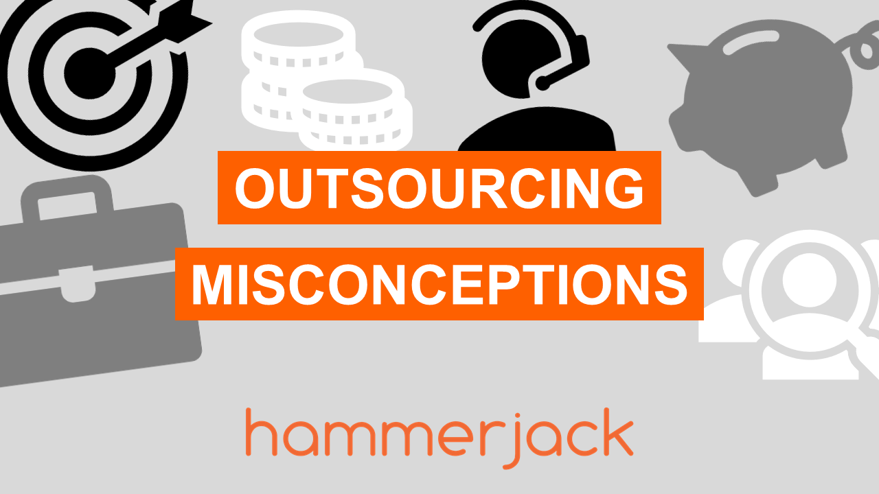 Outsourcing Misconceptions