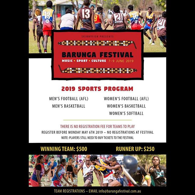 Barunga Festival Sports Program registrations are now open.  Head to www.barungafestival.com.au to download the form and send it to info@barungafestival.com.au  Men's & Women's AFL. Men's & Women's Basketball. Women's Softball.