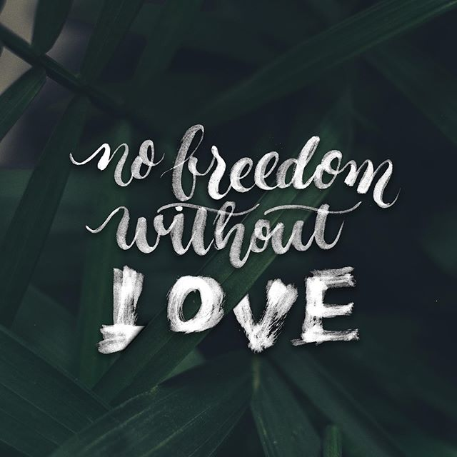 No #freedom without #love