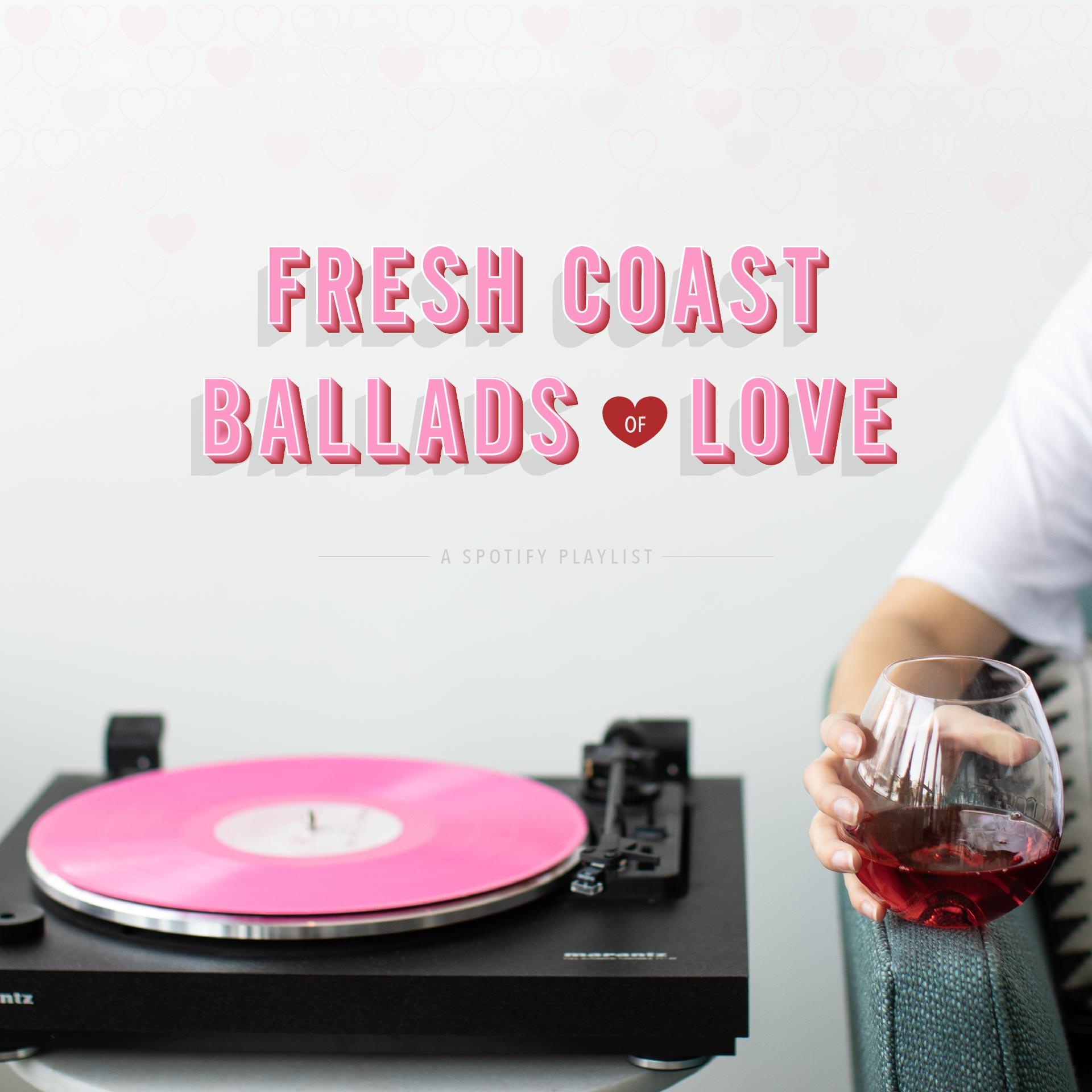 FreshCoastCollective_ValentinesPlaylist_201902-02.jpg
