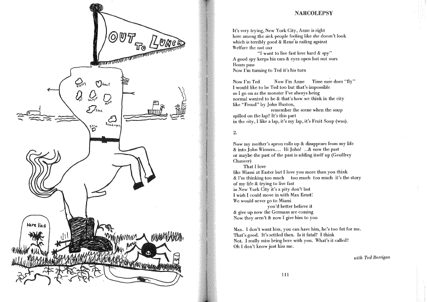 """Left: """"OUT TO LUNCH drawing one of those fold-over-pass-to-the-next guys in 4 parts done with Ted Berrigan & Lewis Warsh & ?, sometime 1967."""" Right: NARCOLEPSY my first collaboration with Ted written at 33 St. Marks Place, NYC Fall 1967."""""""