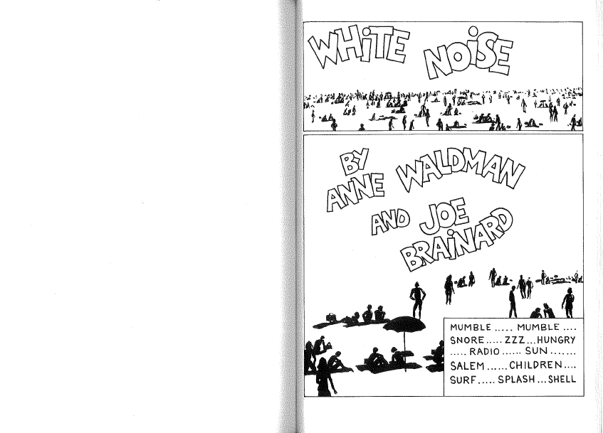 "Page 1: ""WHITE NOISE with Joe Brainard Calais Vermont 1969-NYC 1970."""