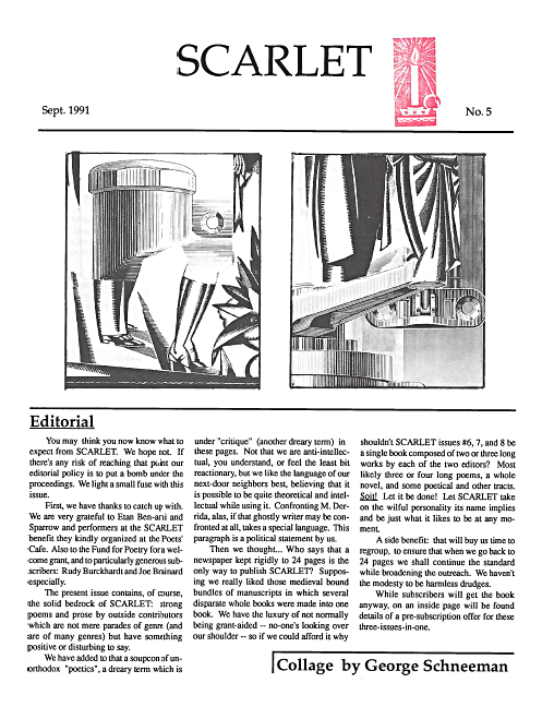 Scarlet - No. 5, published September 1991Table of ContentsOf particular interest in this last regular issue of Scarlet are two essays by Alice Notley,