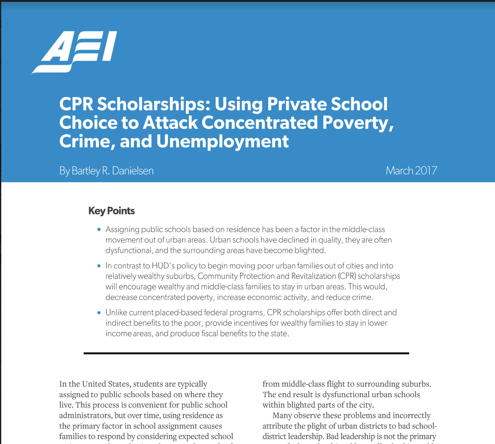 CPR Scholarships: Using Private School Choice to Attack Concentrated Poverty, Crime, and Unemployment