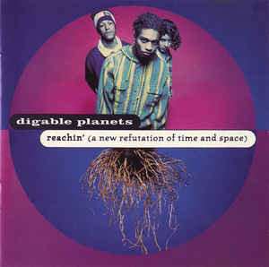 Digable Planets - Reachin