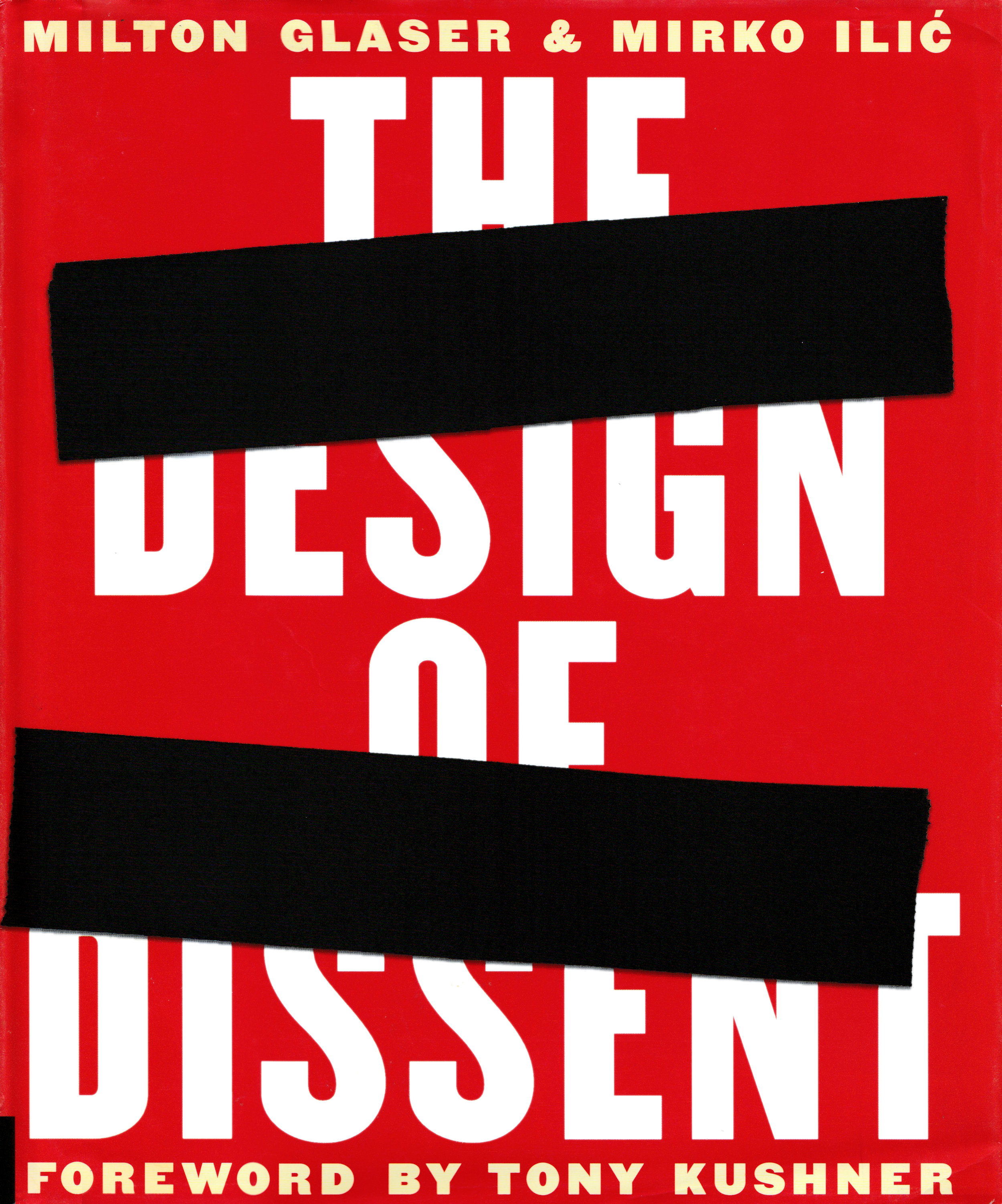 - The Design of Dissent: Socially and Politically Driven Graphics from the 1960's till todayRockport Publishing, 2005by Milton Glaser and Mirko Ilic Hard cover9.5 x 1 x 11.2 inches296 pagesLanguage: EnglishISBN-10: 1631594249Dissent is an essential part of keeping democratic societies healthy, and our ability as citizens to voice our opinion is not only our privilege but our responsibility. Without this dialogue, the backbone of what we have fought so desperately for could easily crumble.Over the past several decades, we have seen the number of democratic societies around the globe increase, and during the past ten years, there has been a heightened awareness of the increasing conflicts and problems that both directly and indirectly affect our everyday lives. With the Middle East never ending conflict, the war on terrorism, and the numerous financial and environmental crises, peopleÆs sense of safety, power, and representation has diminished in part because they feel they have no voice.Designers, however, have used their skills to communicate their dissent throughout history and are doing so even more now with the birth of the Web and the increasing ease of distributing posters and other printed materials. A picture is worth a thousand words and designers have used this adage to their advantage by creating simple yet powerful designs that immediately convey poignant messages to their viewers. The Design of Dissent will examine graphic work focusing on social and political concerns from around the globe. The time is certainly ripe as the U.S. -- and world - flare in opposition on so many important issues.