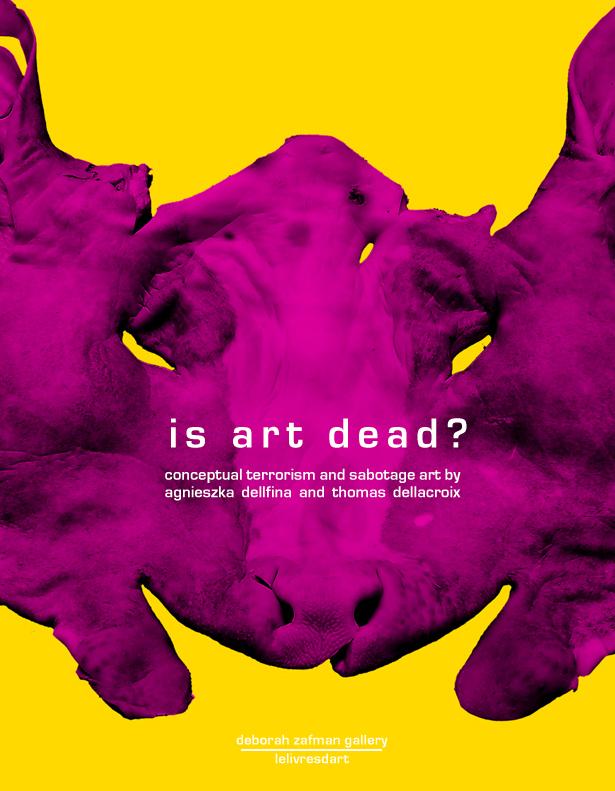 - Is art dead?Gallery Deborah Zafman catalogPublisher: Le livre d'art20x30 cmPaper cover82 pagesISBN: 978-2-3-35532-019-5