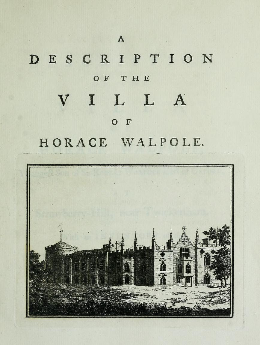 One of Walpole's descriptions of Strawberry Hill House and its contents