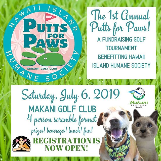 PAWSOME opportunity to play a round of golf that benefits Hawaii Island's best friends @hawaiiislandhumanesociety Sign up now by visiting their website www.hihs.org  #makanigolfclub #hihs #puttsforpaws