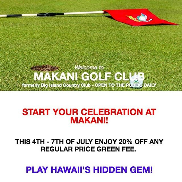 Celebrate Independence Day weekend at Makani and enjoy 20% off any regular price green fee July 4th-7th. #makanigolfclub #beautifulgolfcourses #golfhawaii #hawaiigolf