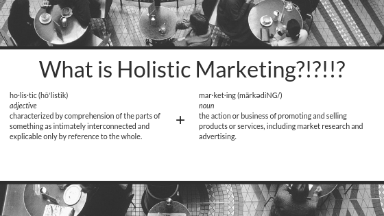 What is Holistic Marketing.png