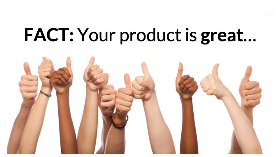 Your product is great.jpg