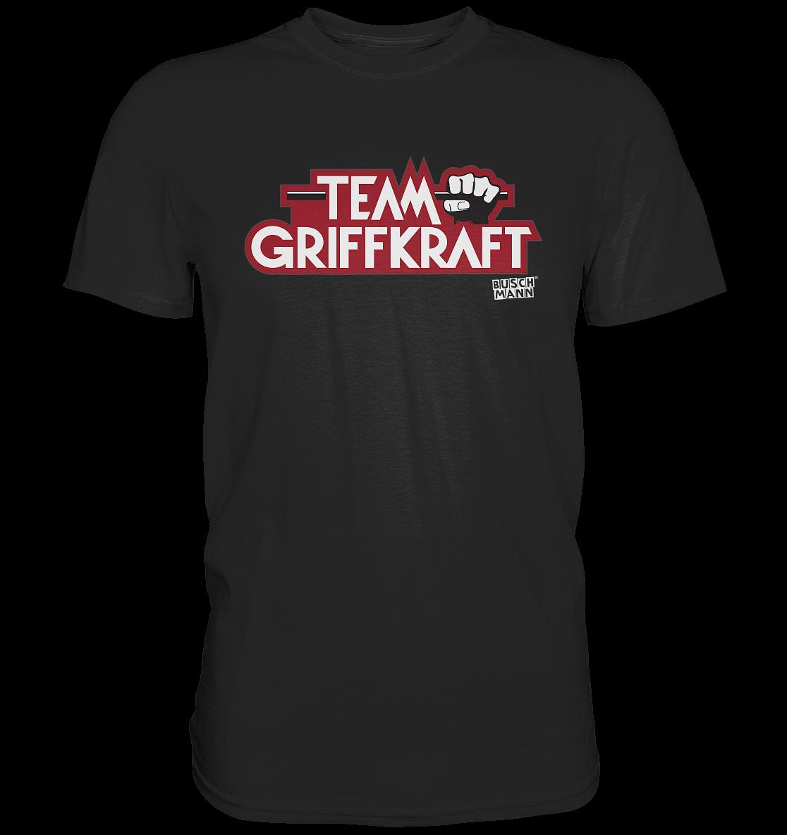 Team Griffkraft Premium Shirt   €29.95  Inkl. MwSt. zzgl . Versandkosten  Lieferung: 2-7 Tage