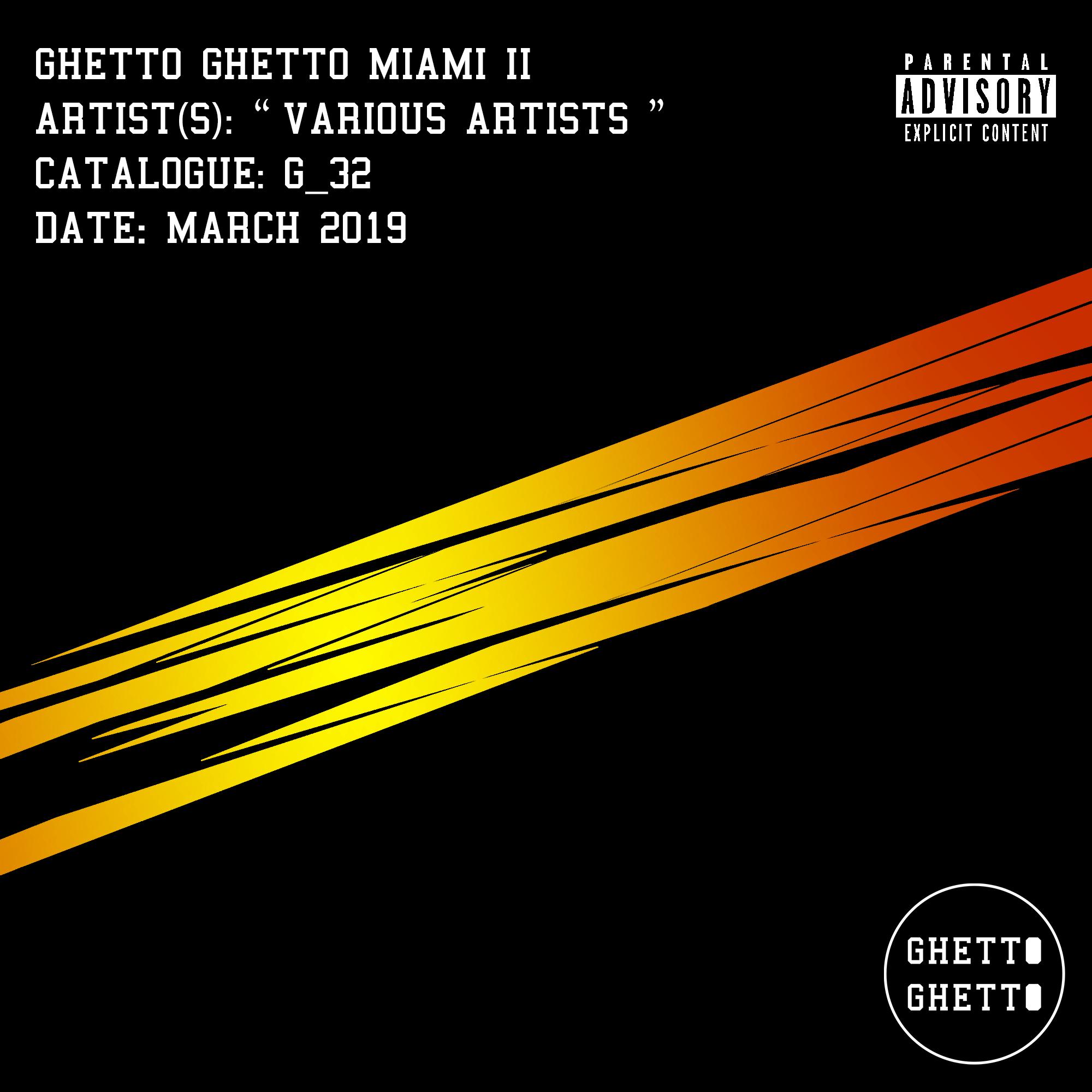 G_32 - Ghetto Ghetto Miami II