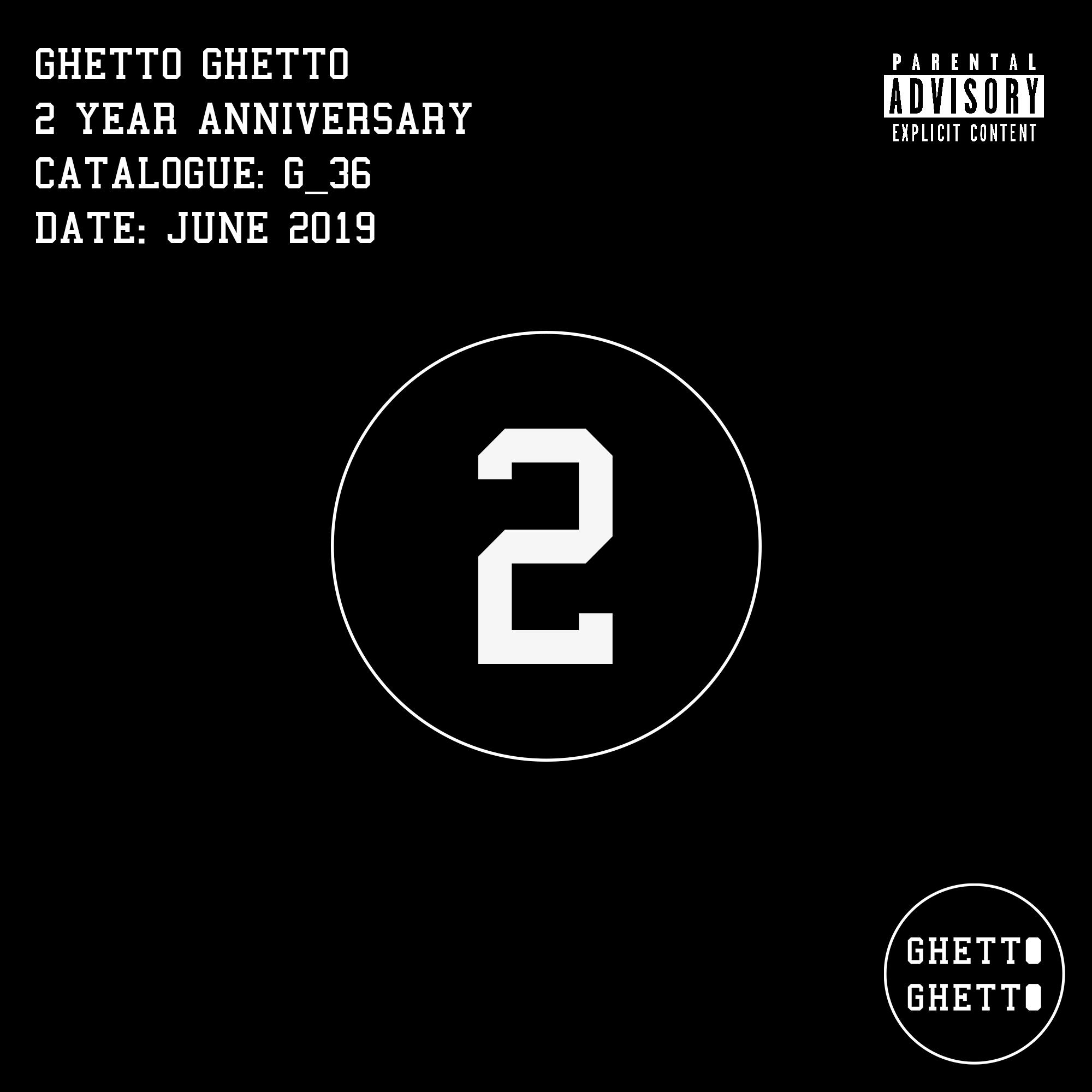 G_36 - 2 Year Anniversary
