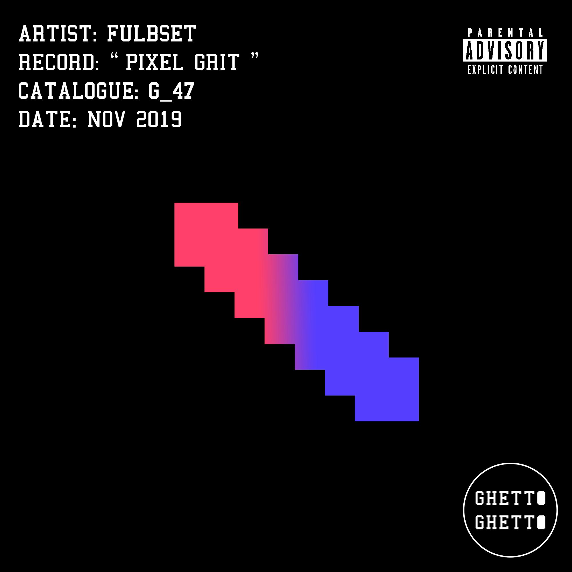 G_47 Pixel Grit EP