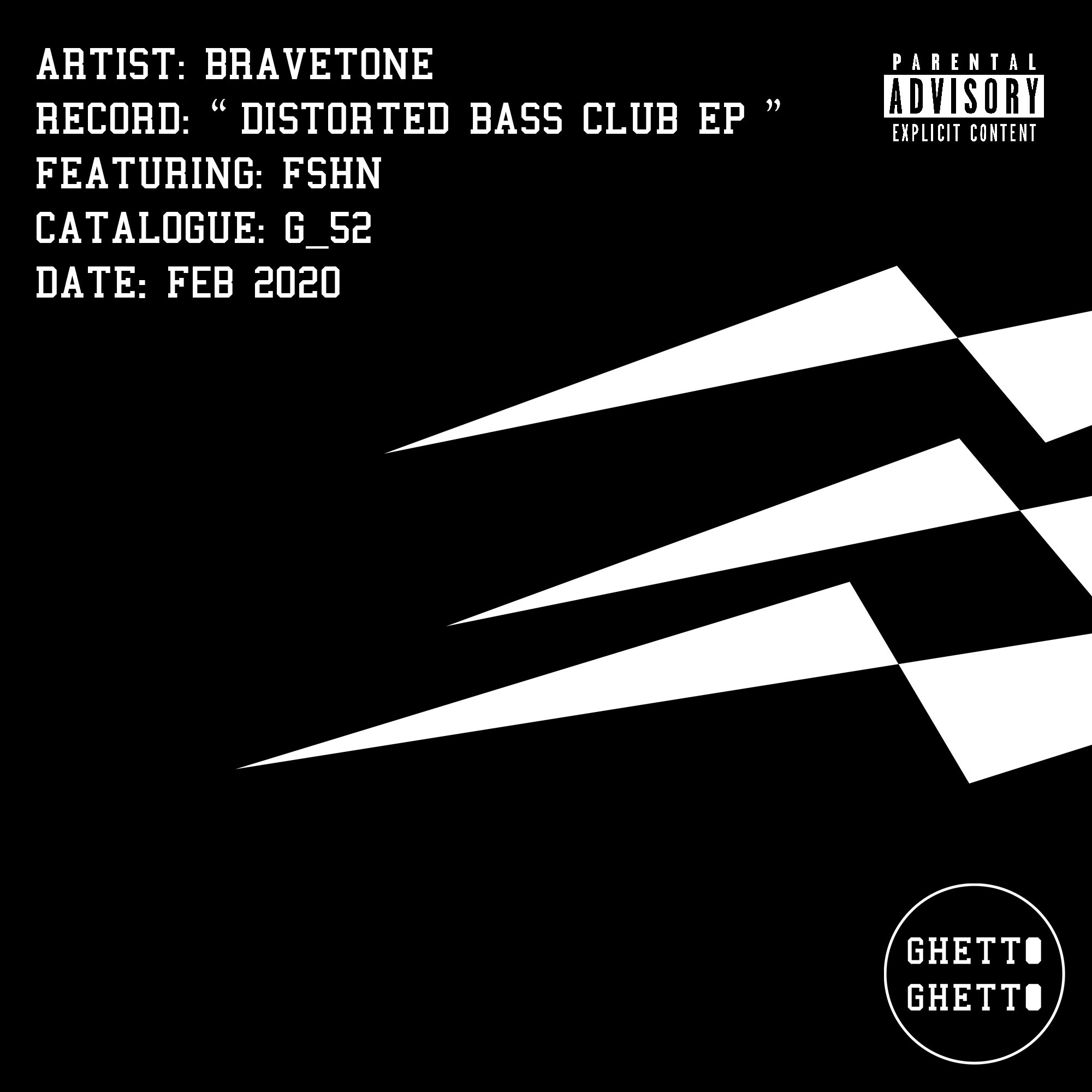 G_52 Distorted Bass Club EP