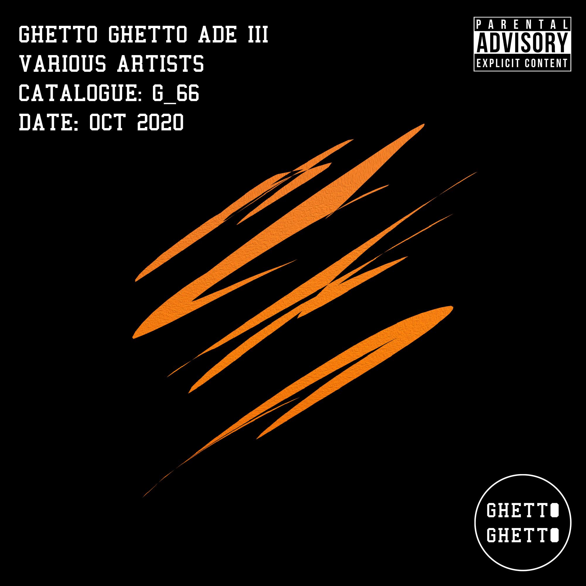 G_66 - Ghetto Ghetto ADE III