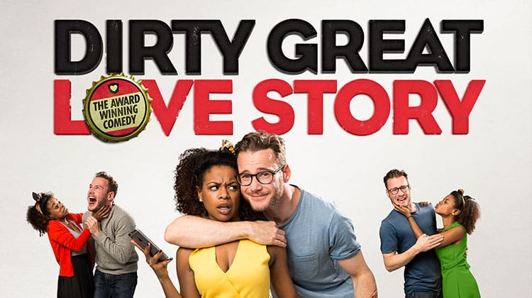 'Dirty Great Love Story'
