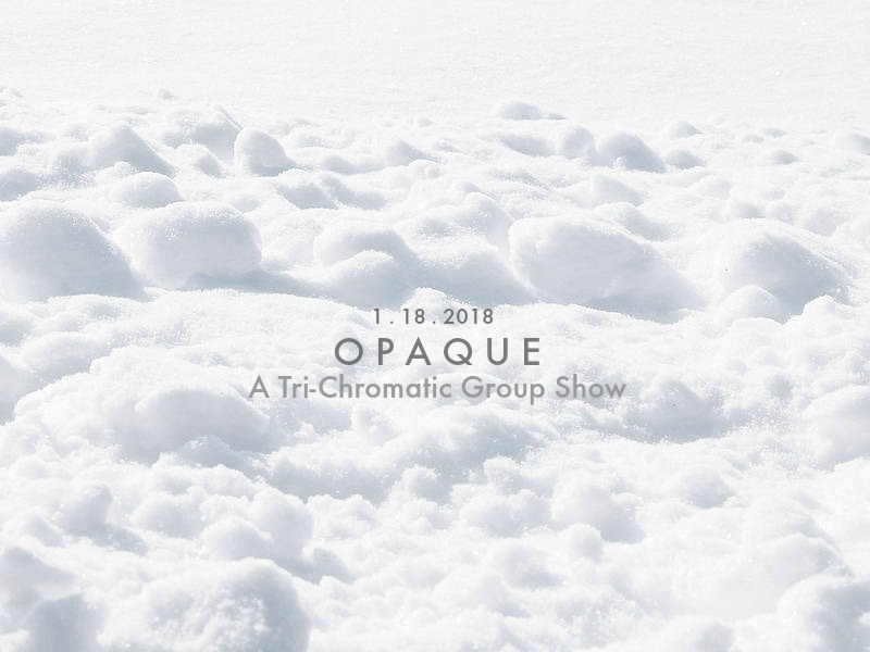 "Poster for the Group Show ""Opaque"""