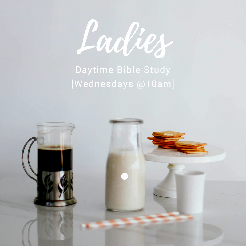 Ladies Daytime bible study - Wed @ 10am - Meets every wednesday at the cause church. from 10:00am-12:00pm. // childcare provided.