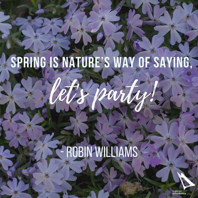 Spring Break Monday Morning Motivation!! #inspirationalquote #robinwilliams #spring #mondaymotivation #mondaymorning #springbreak #hallmanortho #hallmanorthodontics #hallmanorthodonticsmile