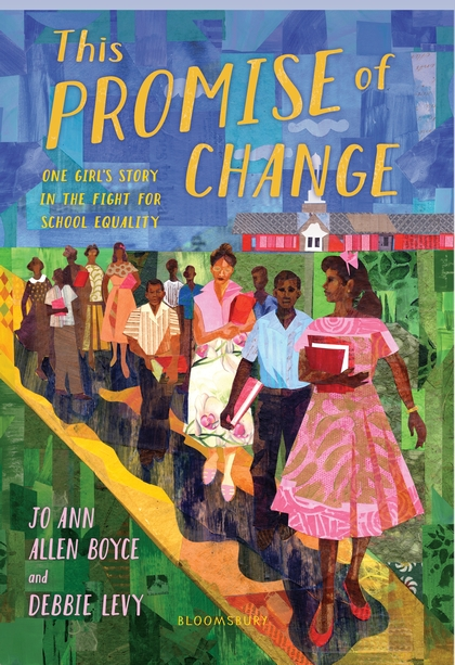 The Promise of Change: One Girl's Story in the Fight for Equality  by Jo Ann Allen Boyce and Debbie Levy