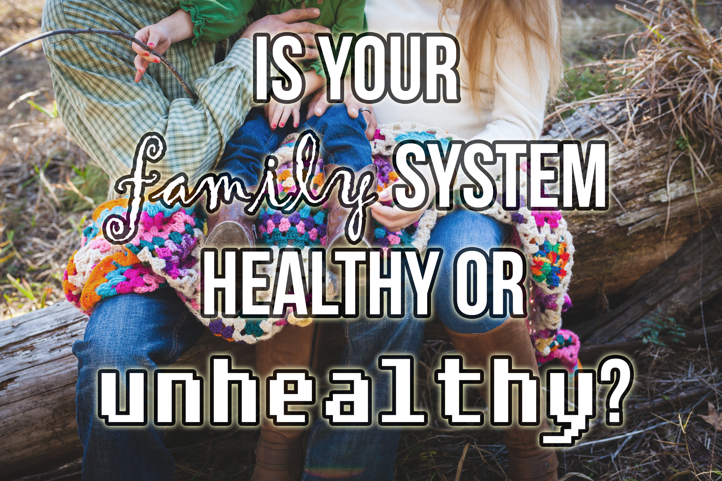 thumbnail for family system.png