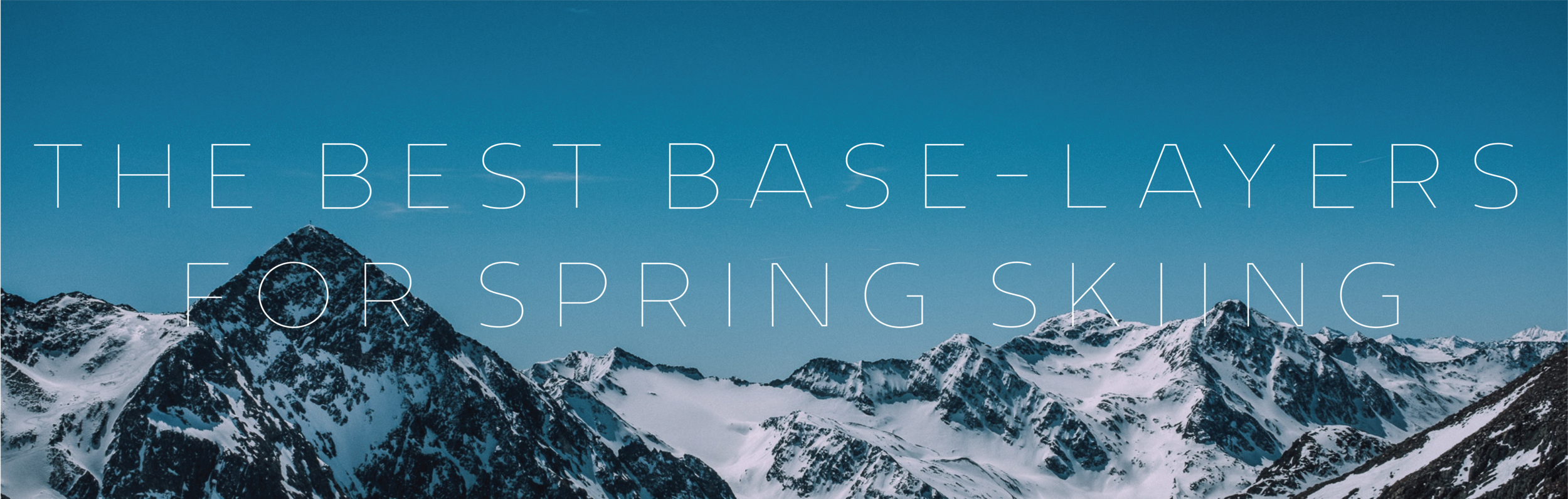 best baselayers for spring skiing.png