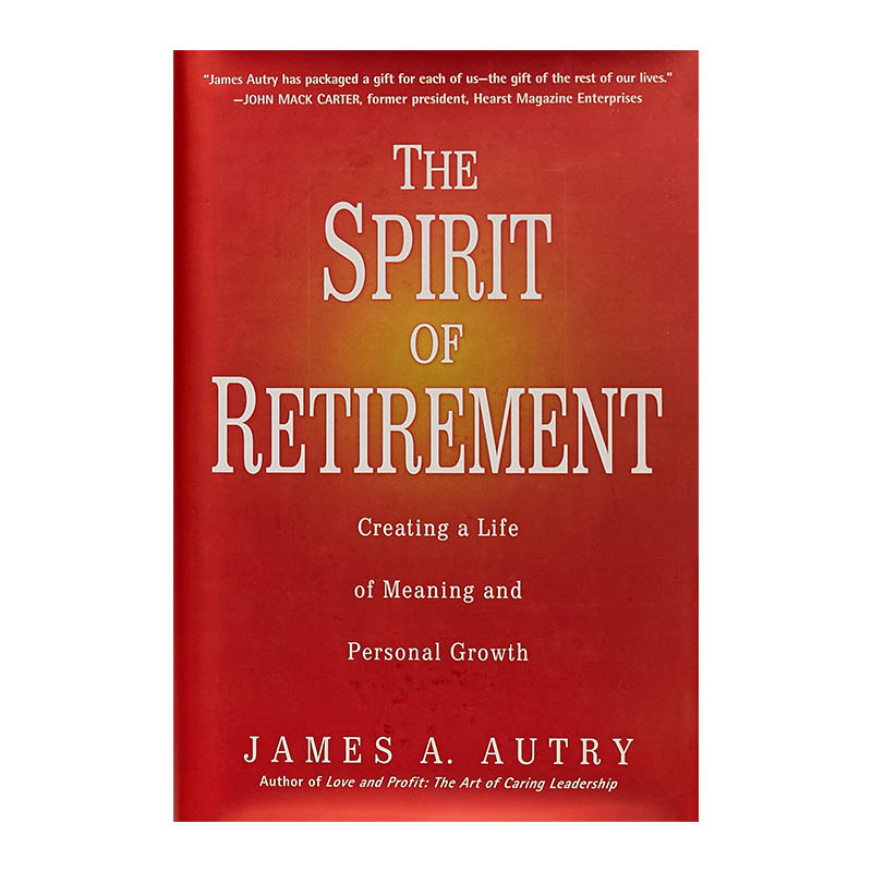 Your retirement years should be the best of your life. You have in front of you an opportunity for personal development and a time for spiritual growth. These are your years; it is up to you to embrace them and ensure that you enjoy an enriching journey. -
