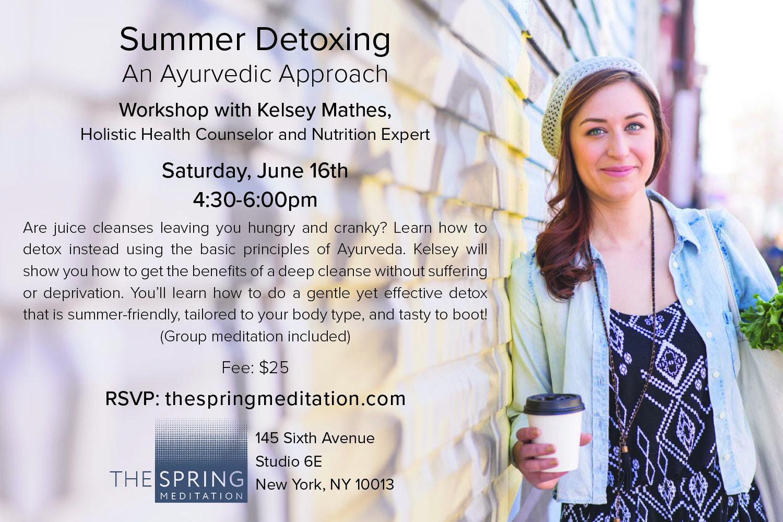 The-Spring-Meditation-Wellness-Workshop-Ayurveda-Summer-Detoxing-with-Kelsey-Mathes.jpg