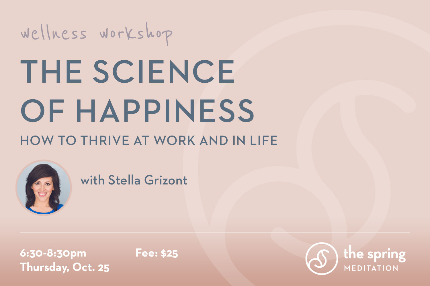 thespringmeditation-wellness-workshop-science-of-happiness-stella-grizont.jpg