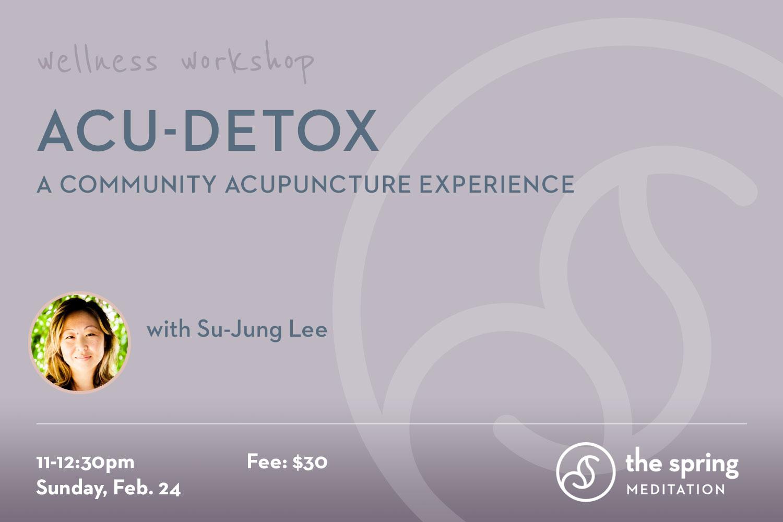 thespringmeditation-wellness-workshop-acupuncture-su-jung-lee.jpg