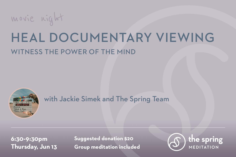 thespringmeditation-movie-night-heal-documentary-jackie-simek.jpg